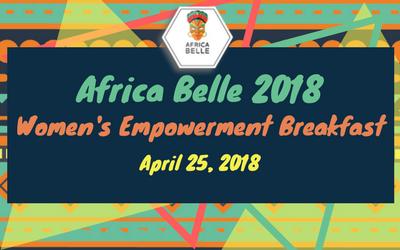 Africa Belle | Women's Empowerment Breakfast | Midtown | April 25, 2018
