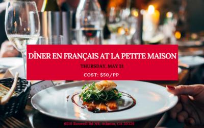 Dîner en Français at La Petite Maison | Roswell | May 31, 2018