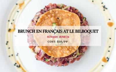 Brunch en français | Le Bilboquet | June 24, 2018