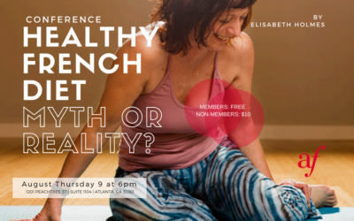 Conference: HEALTHY FRENCH DIET, MYTH OR REALITY? | MIDTOWN | August 9, 2018