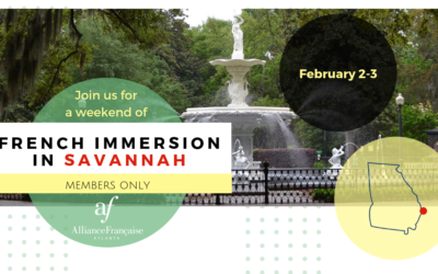 French Immersion Weekend in Savannah | February 2-3 | Savannah