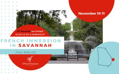 French Immersion Weekend in Savannah   November 10-11   Savannah