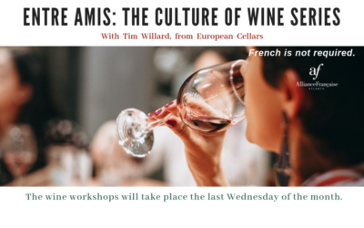 Entre Amis: The culture of Wine Series | January – November | Midtown & Roswell