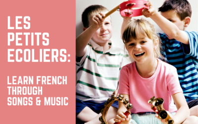 Les Petits Ecoliers: Learn French through songs & music | December 21st | Midtown