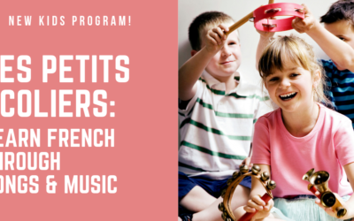 Les Petits Ecoliers: Learn French through songs & music | March – December | Midtown
