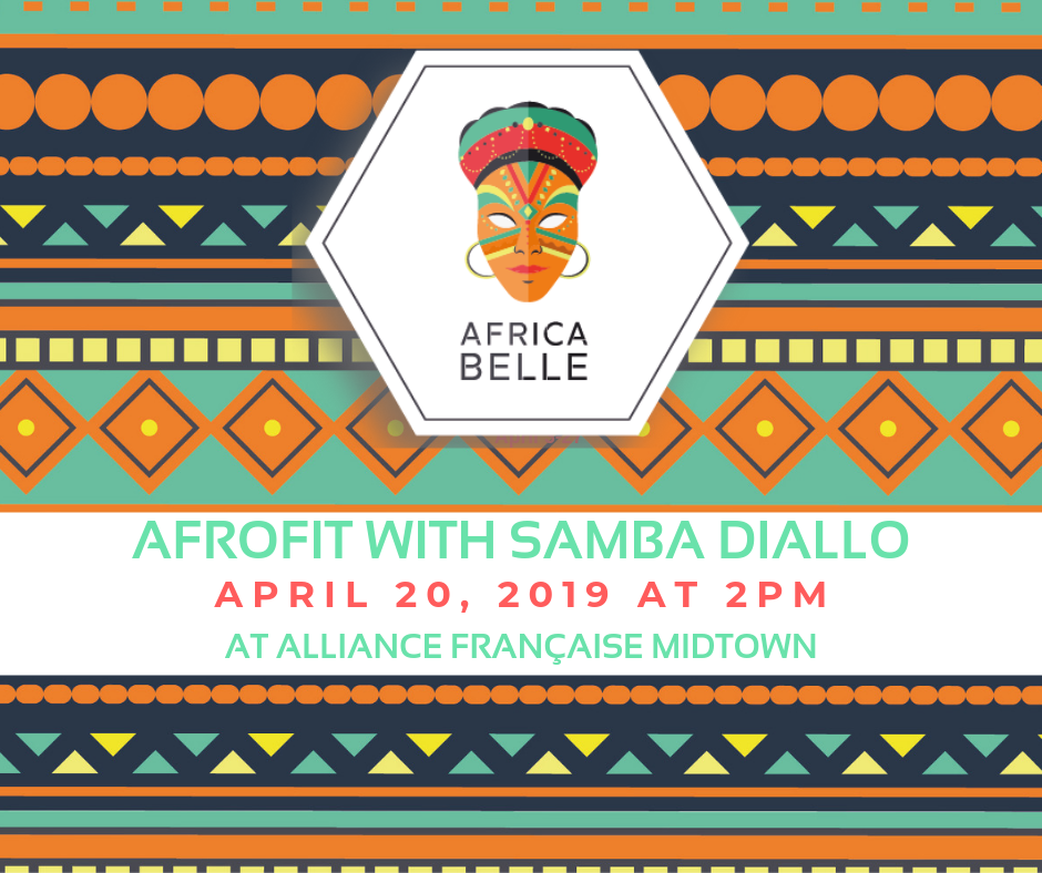 Africa Belle: AfroFit with Samba Diallo @ Alliance Française Midtown
