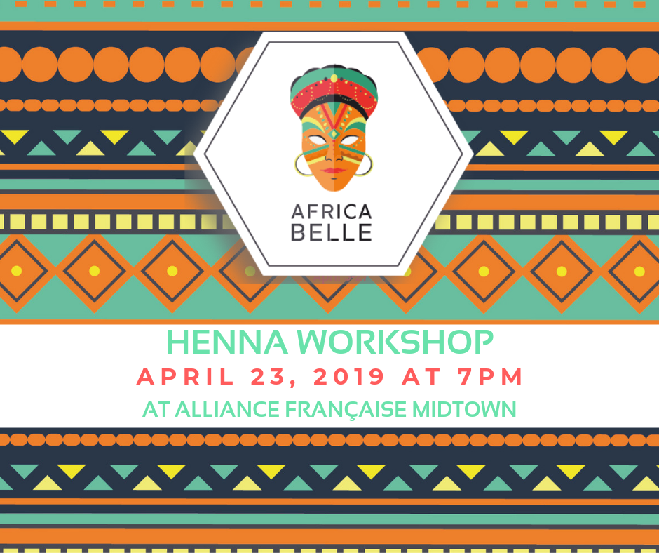 Africa Belle: Henna Workshop @ Alliance Française Midtown