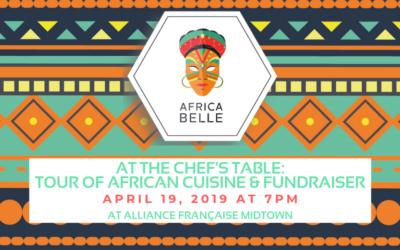 Africa Belle: Chef's Table, African Dinner & Fundraiser | April 19, 2019 | AF Midtown