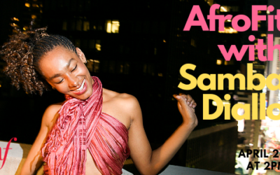 Africa Belle: AfroFit with Samba Diallo | April 20, 2019 | Midtown