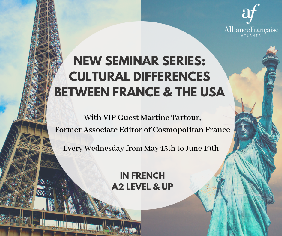 France vs USA Seminar, class #1: Culture @ Alliance Française d'Atlanta | Atlanta | Georgia | États-Unis