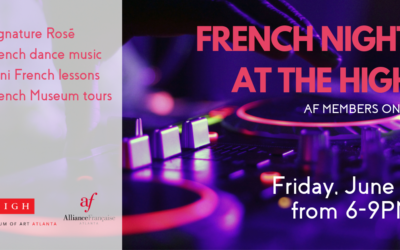 French Night at the High | Friday, June 7th | High Museum of Art