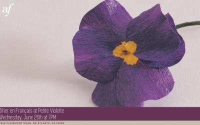 Dîner en Français | Wednesday, June 26 | Petite Violette