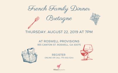 Bretagne Family Dinner | Thursday, August 22th | Roswell