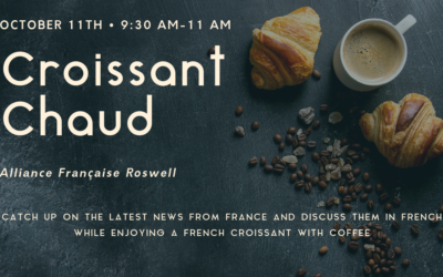 Croissant Chaud | Friday, October 11 | Roswell