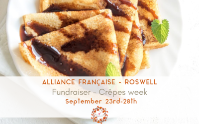 Fundraiser Crêpes Week | September 23rd to 28th | Roswell