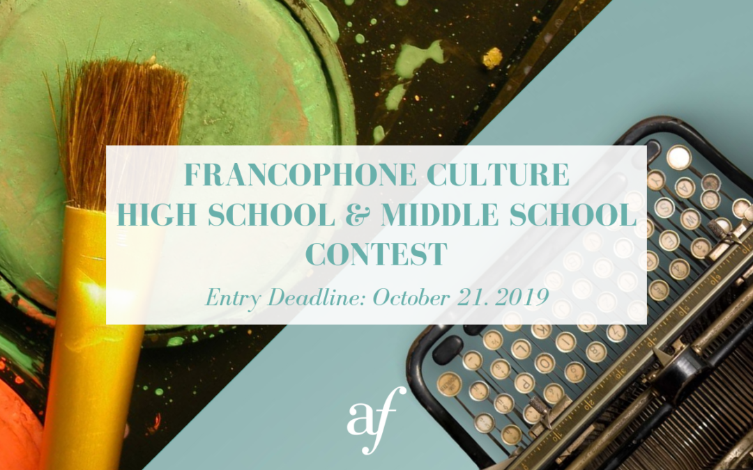 French & Francophone Culture Middle School & High School Contest | Fall 2019