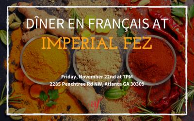 Dîner en Français | Friday, November 22nd | Imperial Fez