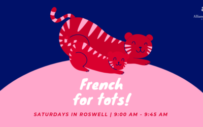French For Tots!   From Oct. 12th to Dec. 14th   Roswell