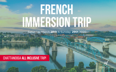 French Immersion Trip | March 28-29 | Chattanooga