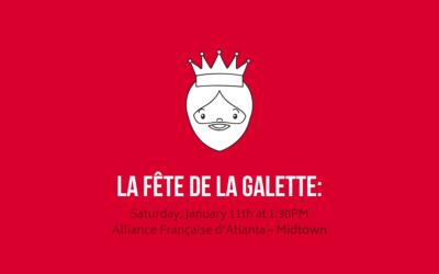 La fête de la galette | Saturday, January 11th | Midtown