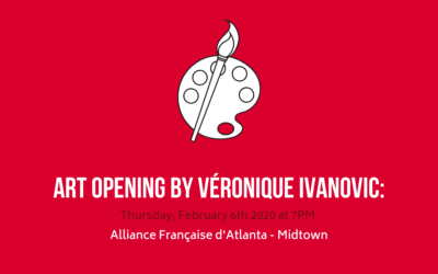 Art Opening by Véronique Ivanovic • Thursday, February 6th • Midtown